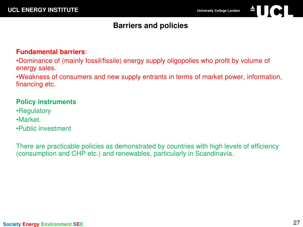 Barriers and policies