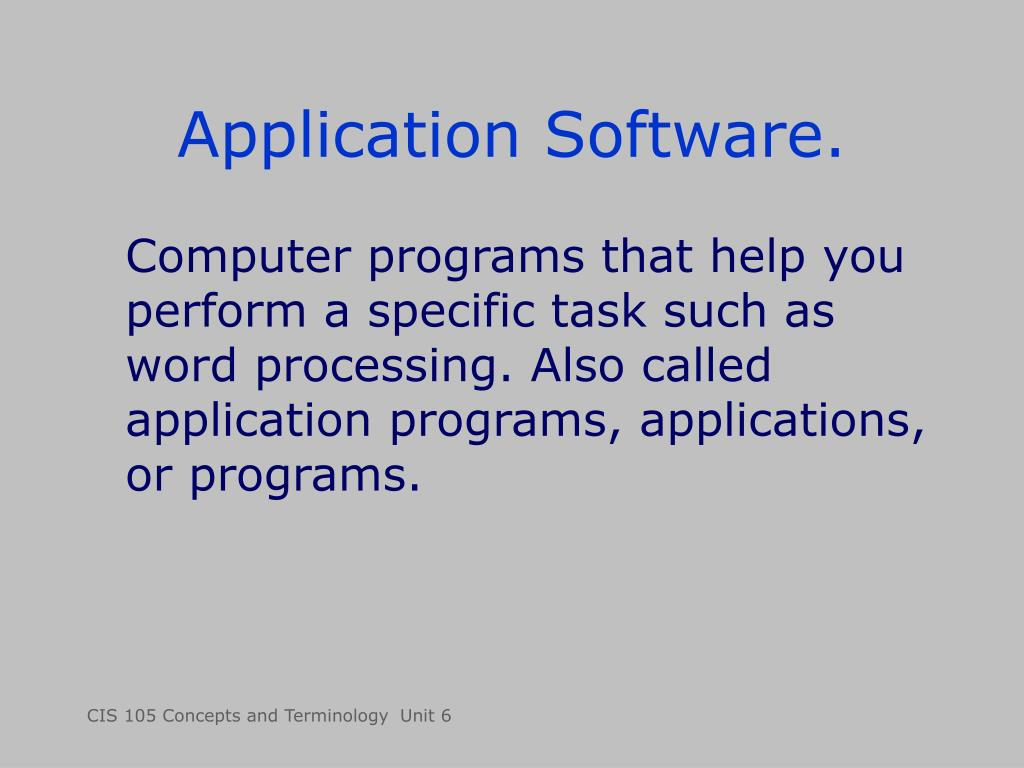 Application Software.