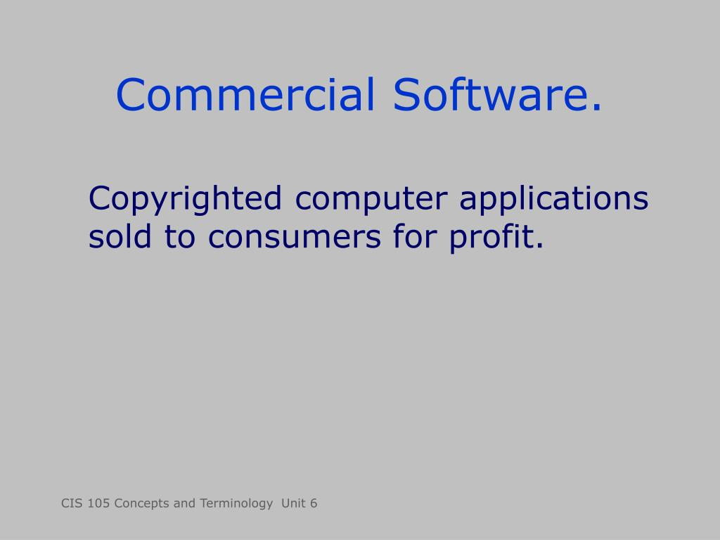 Commercial Software.