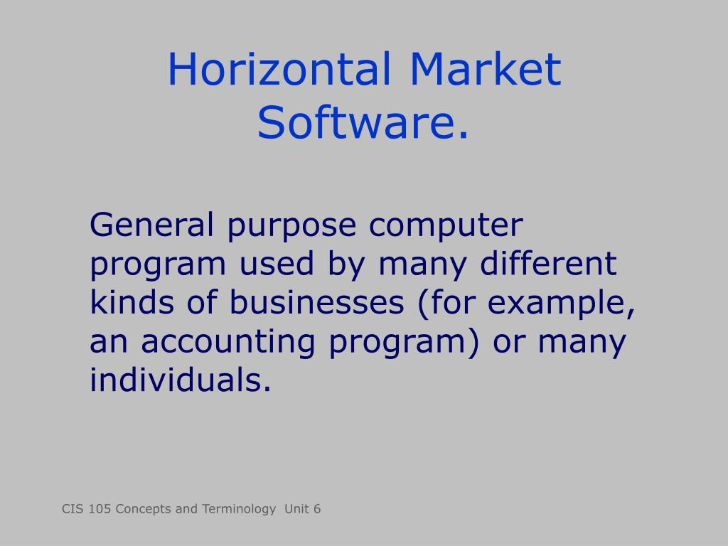 Horizontal Market Software.