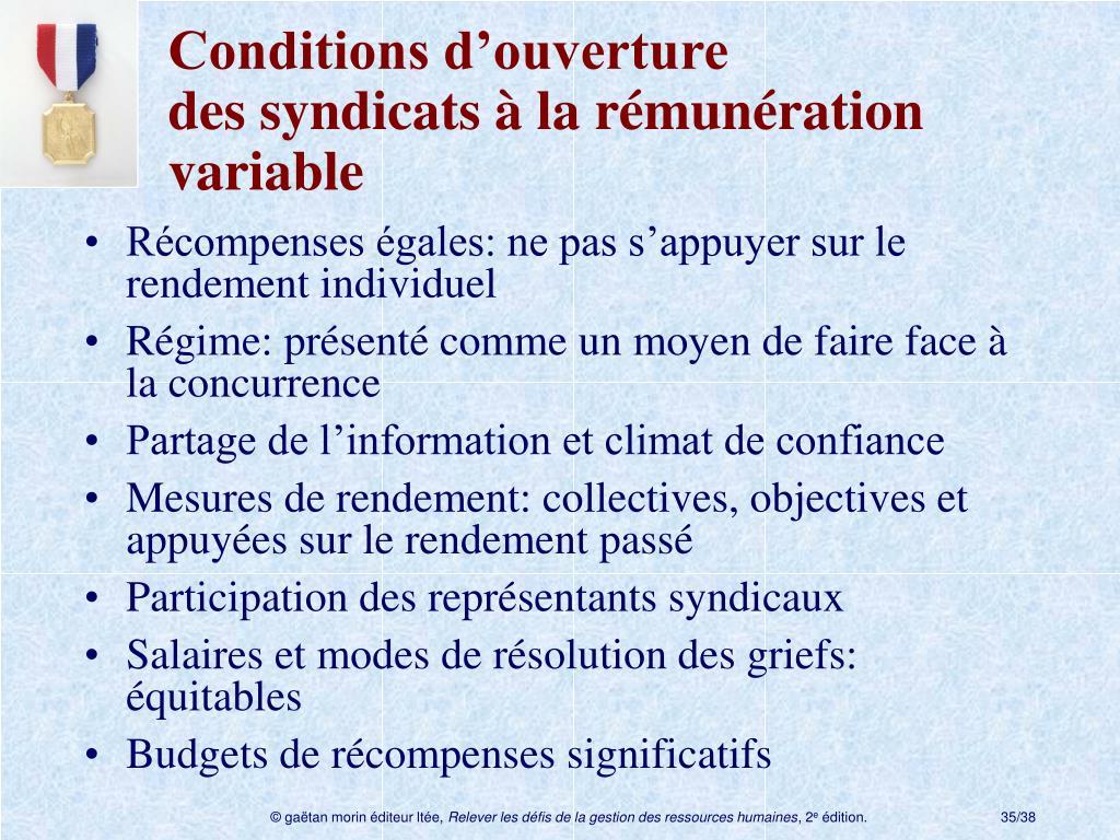 Conditions d'ouverture dessyndicats à la rémunération variable