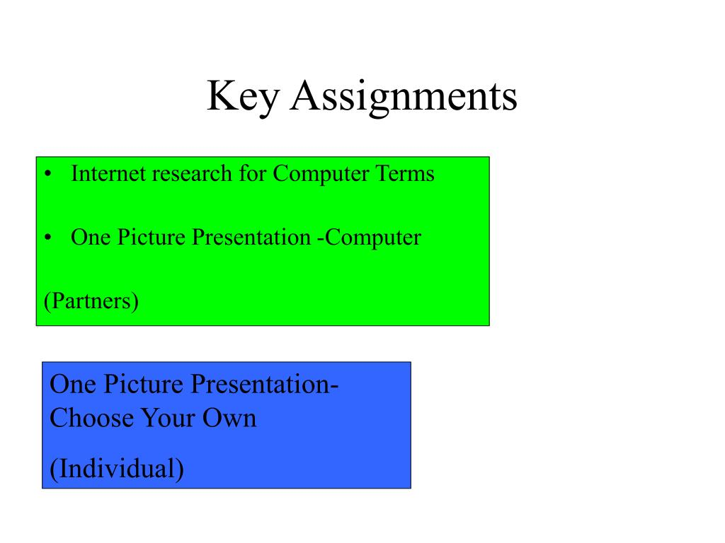 Key Assignments