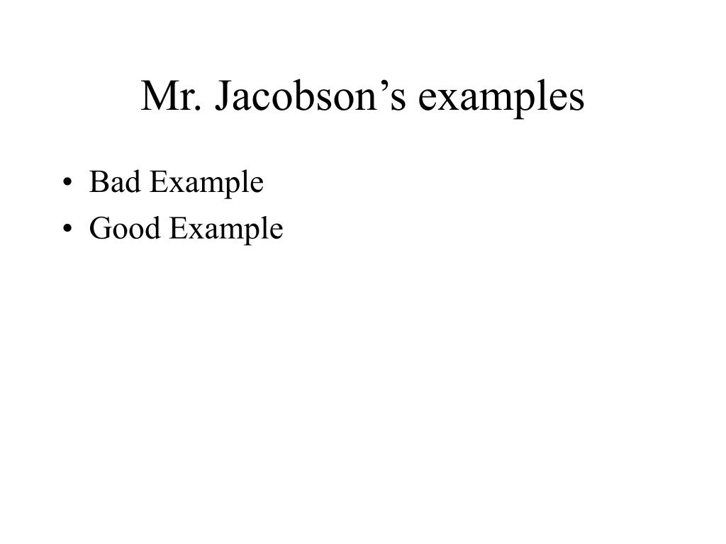 Mr. Jacobson's examples