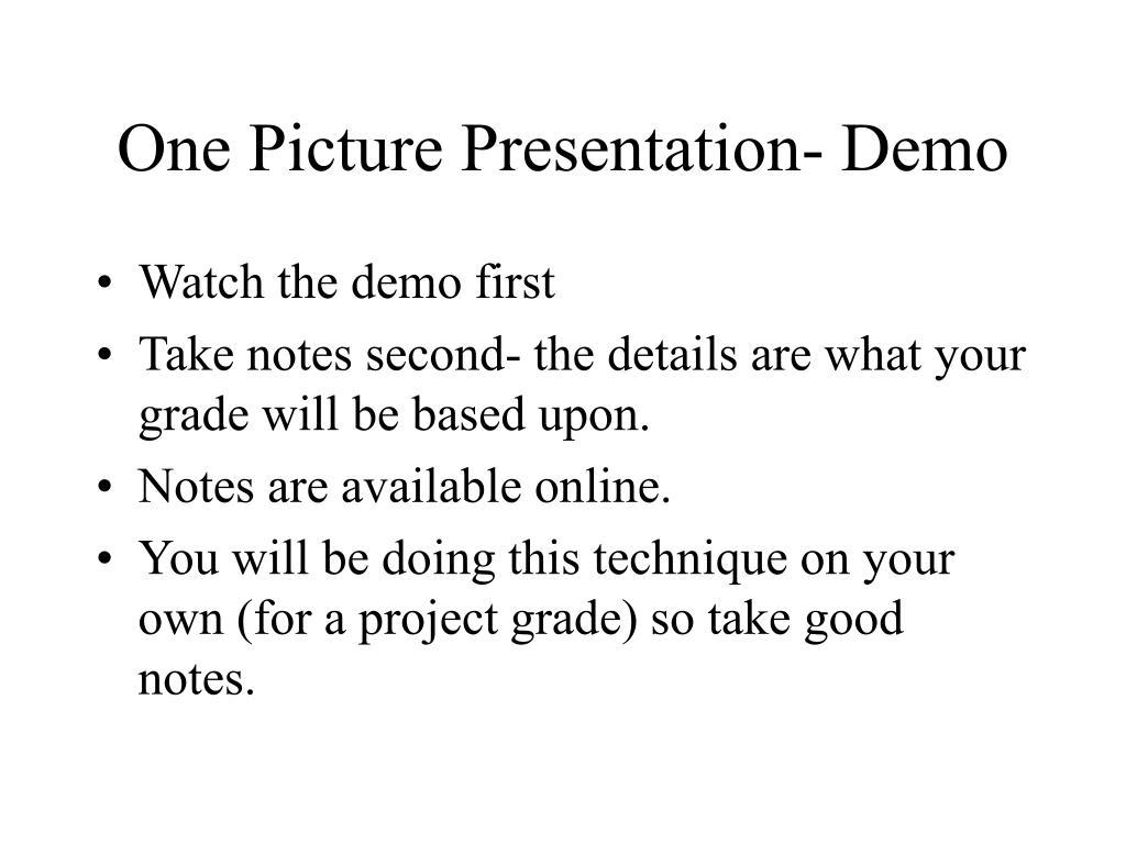 One Picture Presentation- Demo