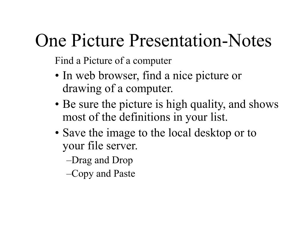 One Picture Presentation-Notes