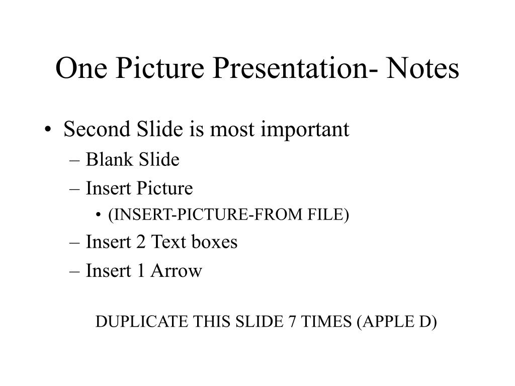 One Picture Presentation- Notes
