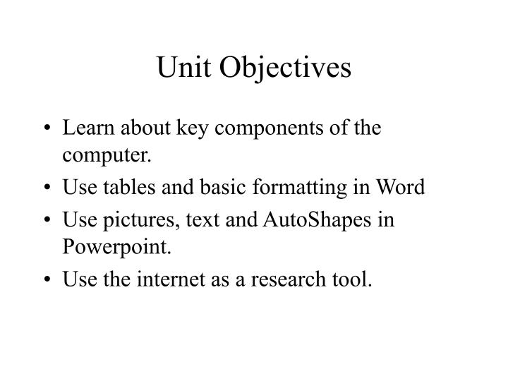 Unit objectives l.jpg
