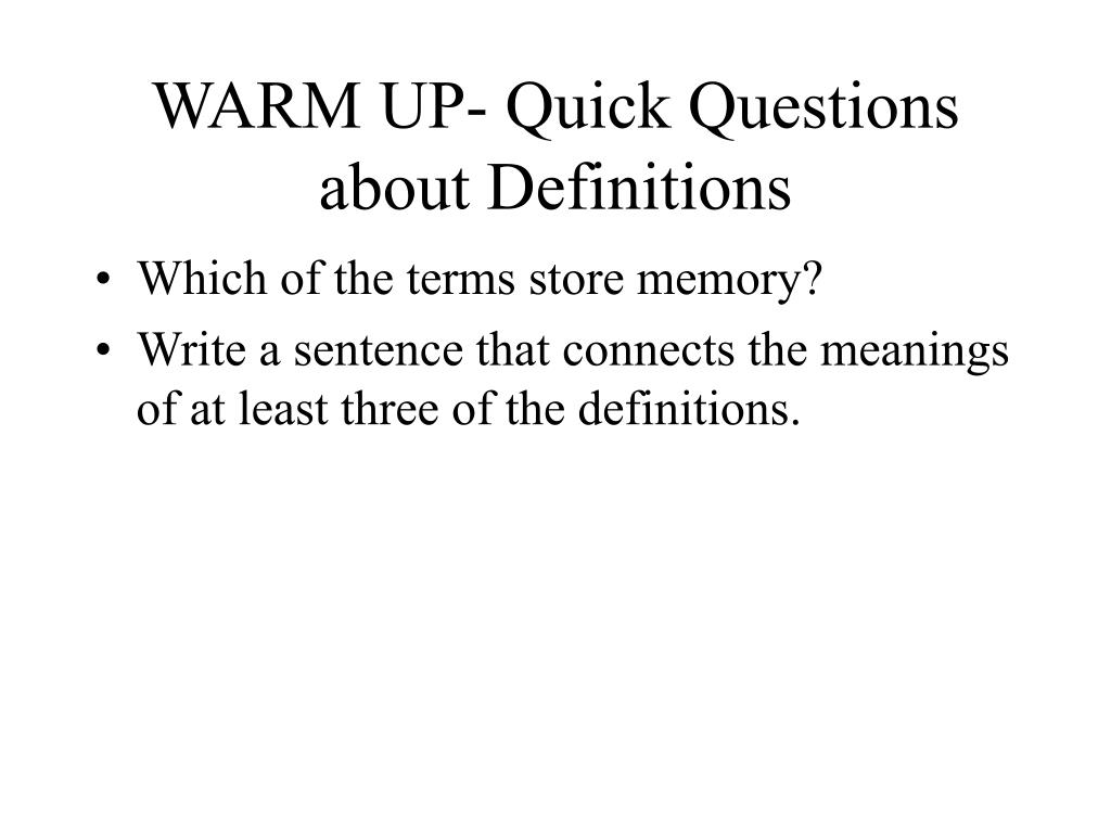 WARM UP- Quick Questions about Definitions
