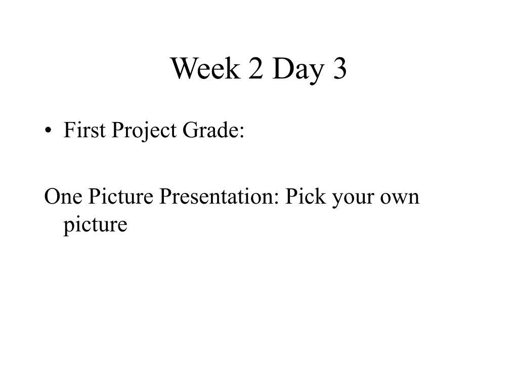 Week 2 Day 3