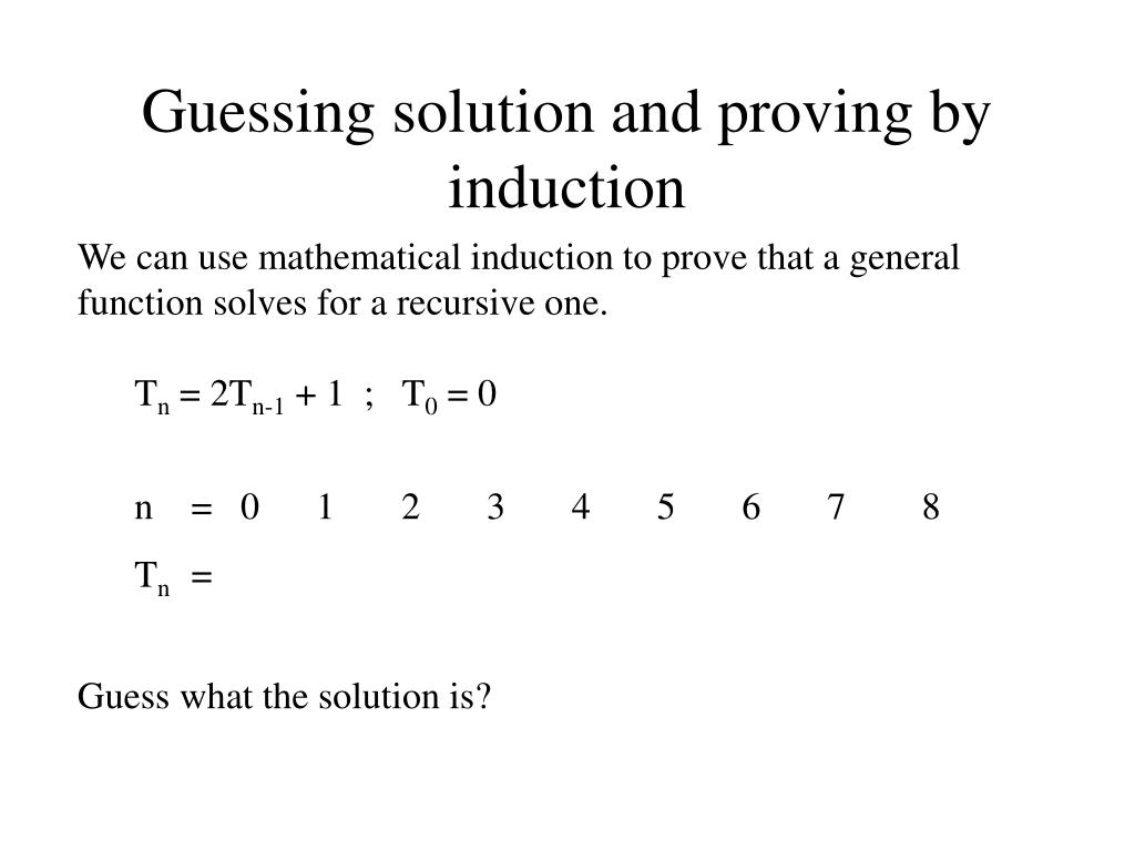 Guessing solution and proving by induction