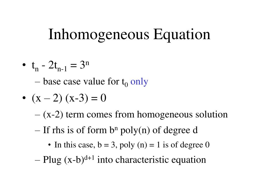 Inhomogeneous Equation