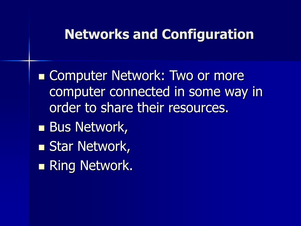 Networks and Configuration