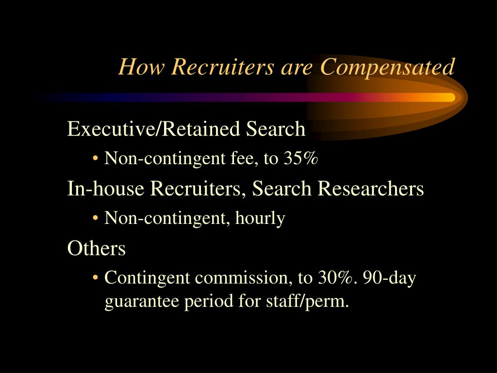 How Recruiters are Compensated