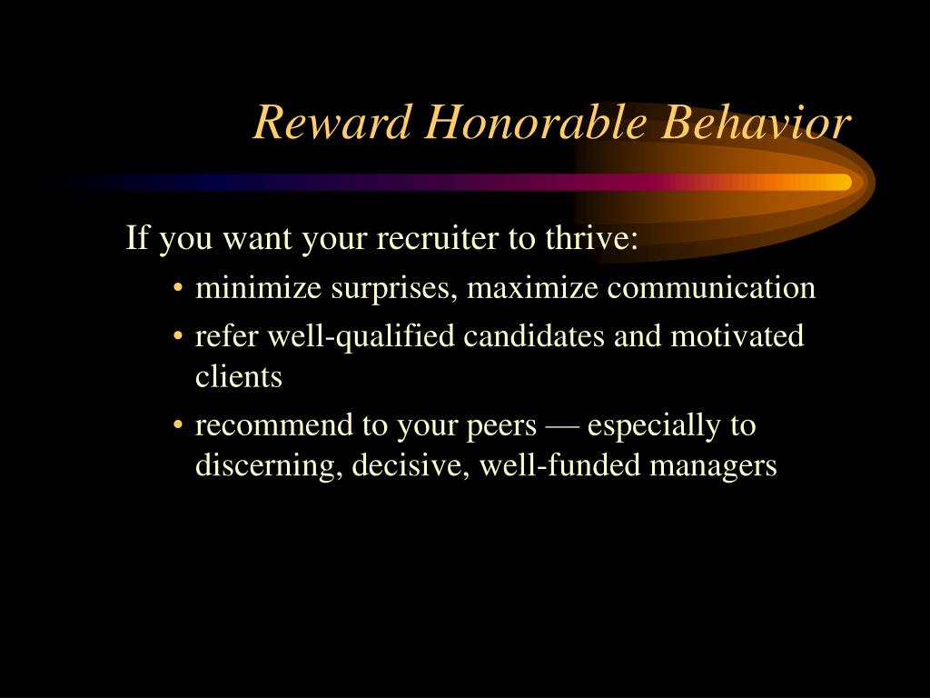 Reward Honorable Behavior