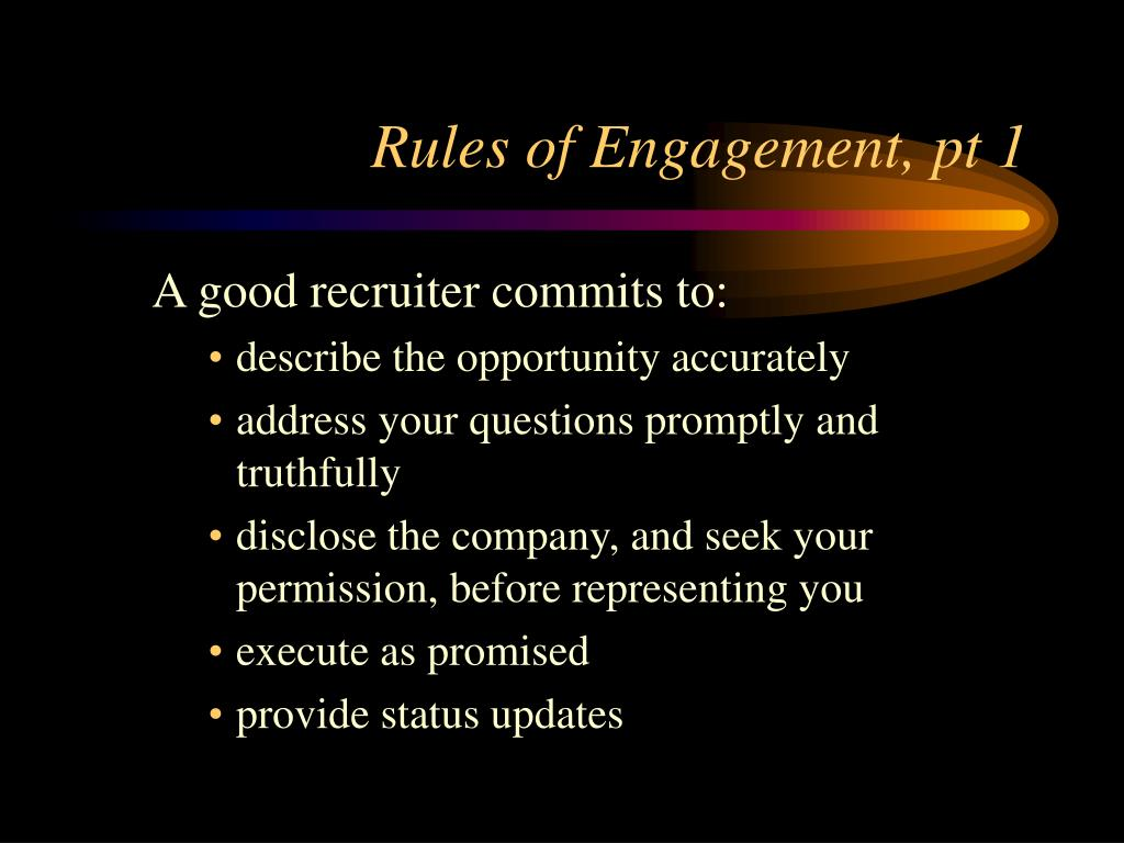 Rules of Engagement, pt 1