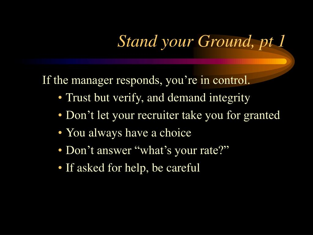 Stand your Ground, pt 1
