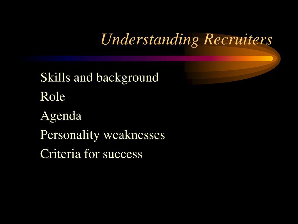 Understanding Recruiters