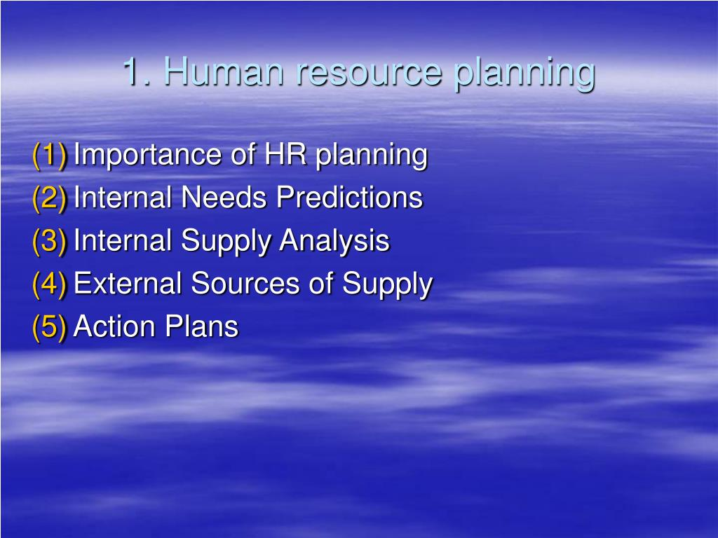 1. Human resource planning