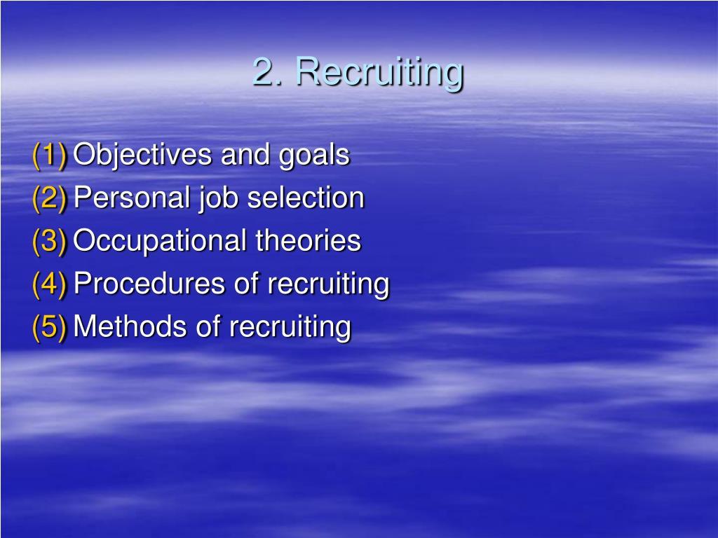 2. Recruiting