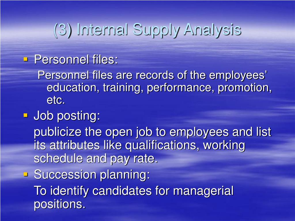 (3) Internal Supply Analysis