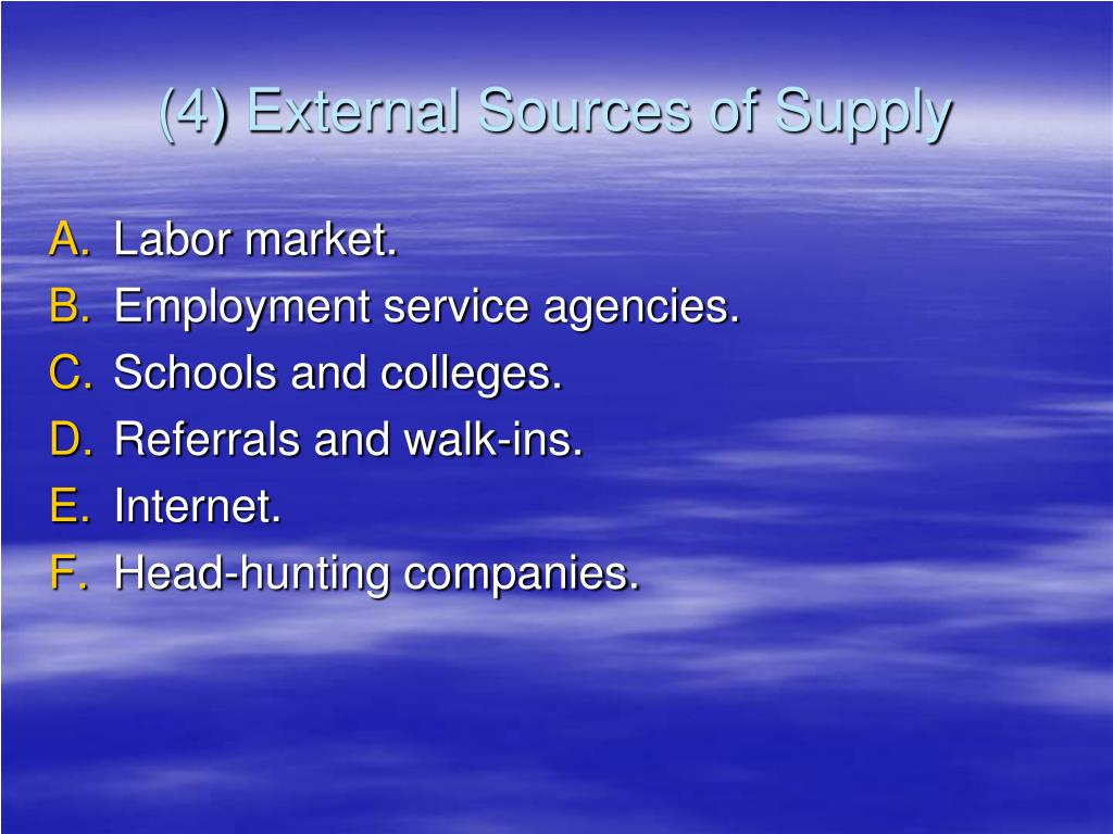 (4) External Sources of Supply