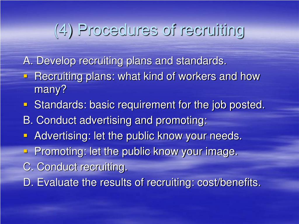 (4) Procedures of recruiting