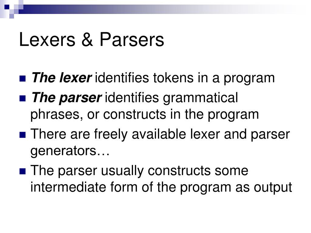 Lexers & Parsers
