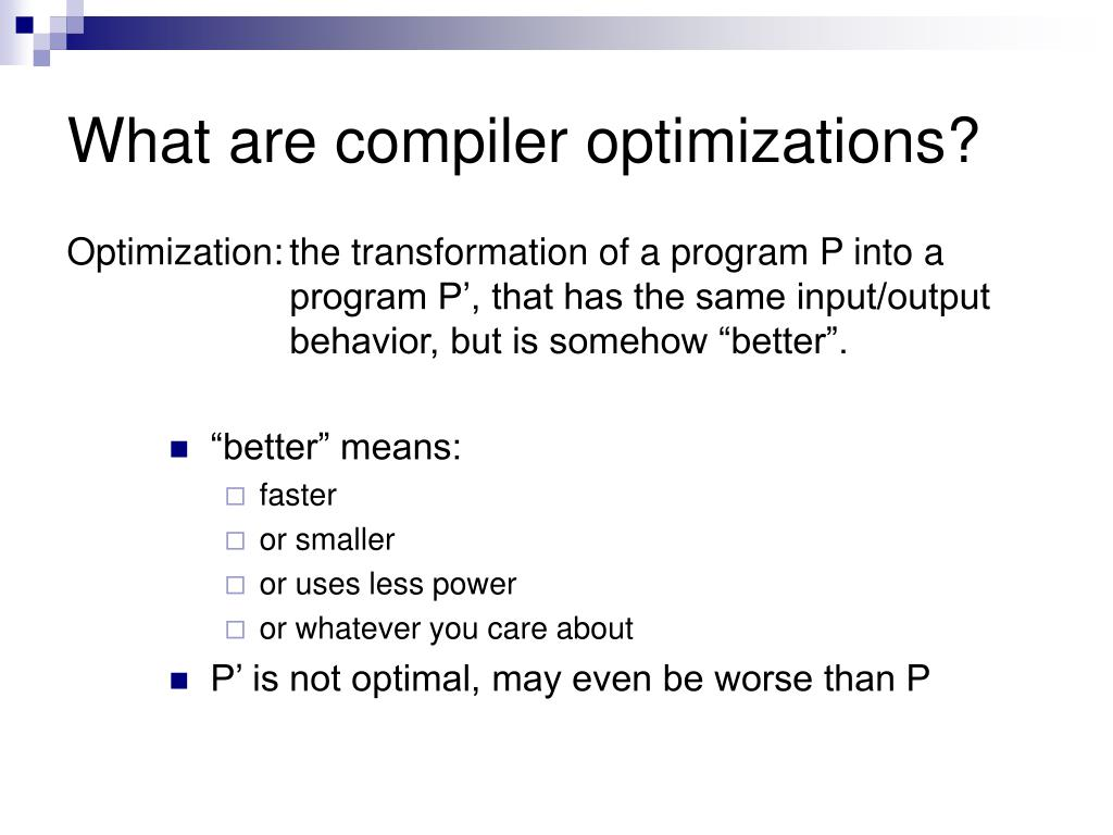 What are compiler optimizations?