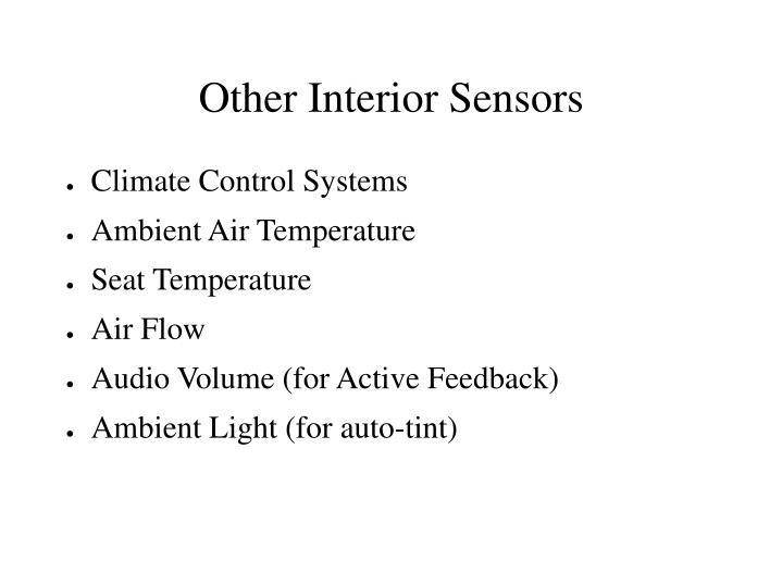Other Interior Sensors