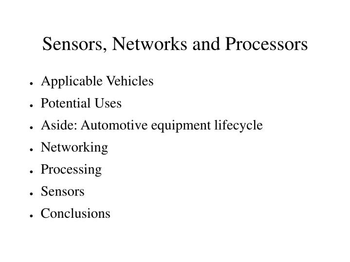 Sensors networks and processors