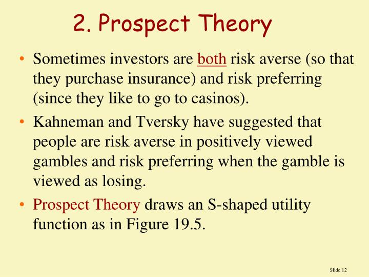2. Prospect Theory