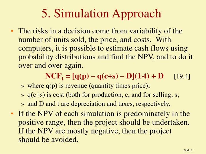 5. Simulation Approach