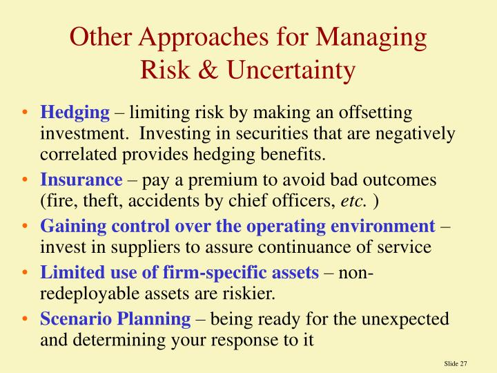 Other Approaches for Managing Risk & Uncertainty