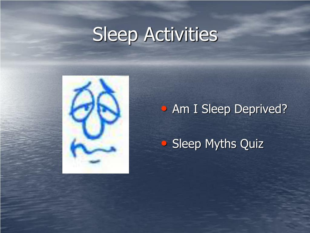 Sleep Activities