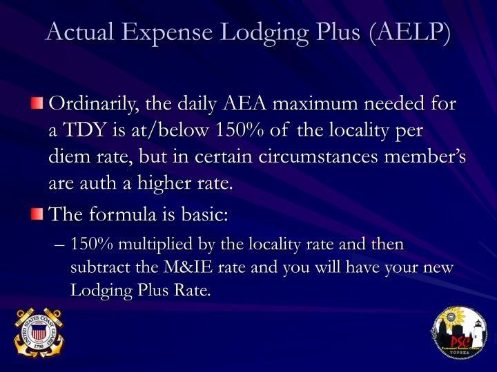 Actual Expense Lodging Plus (AELP)