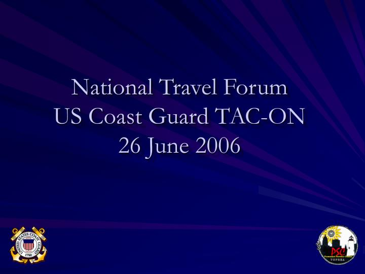 National travel forum us coast guard tac on 26 june 2006