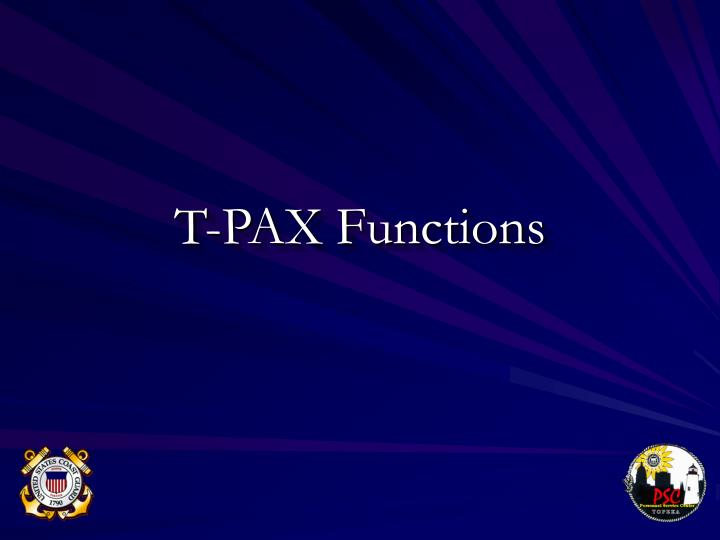 T-PAX Functions
