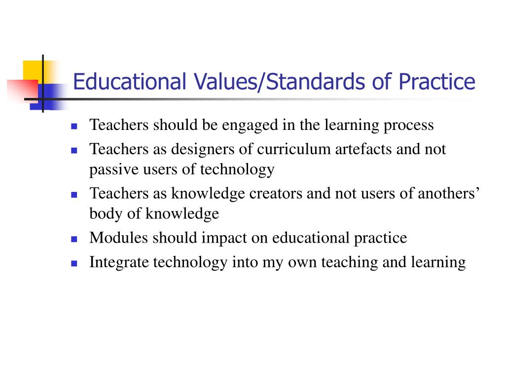 Educational Values/Standards of Practice