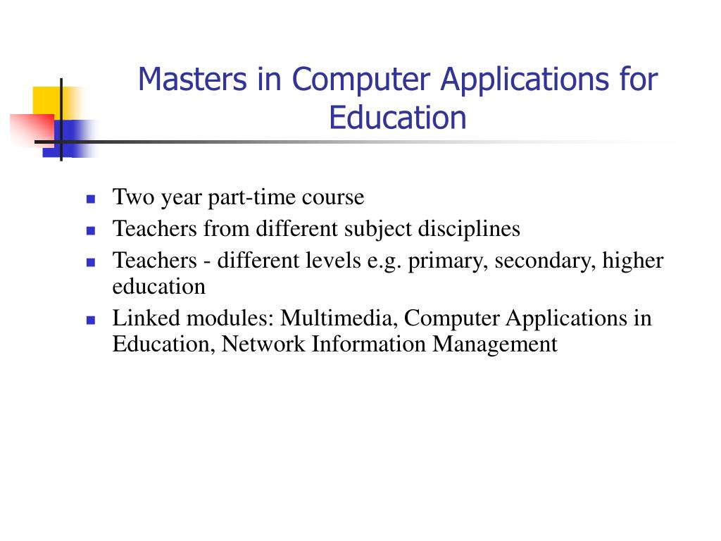 Masters in Computer Applications for Education