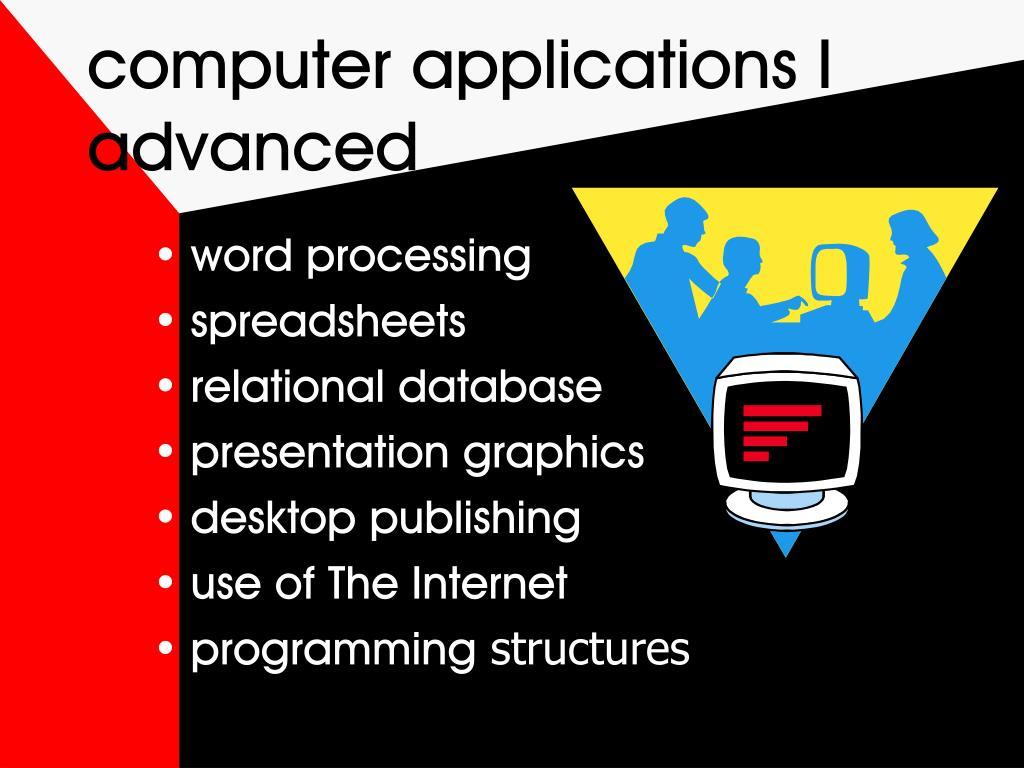 computer applications I advanced