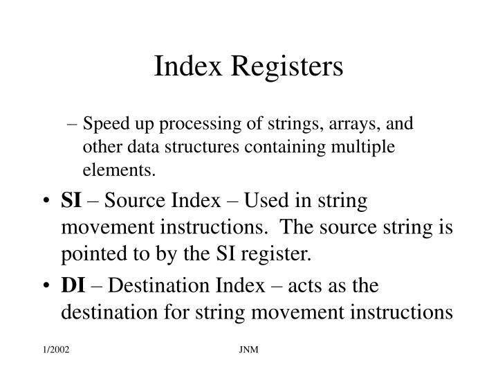 Index Registers