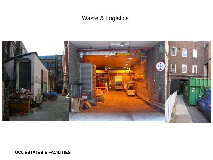 Waste & Logistics