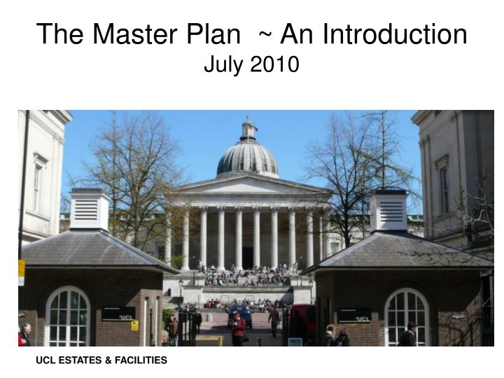 The Master Plan  ~ An Introduction