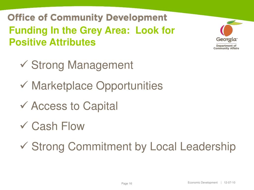 Funding In the Grey Area:  Look for Positive Attributes