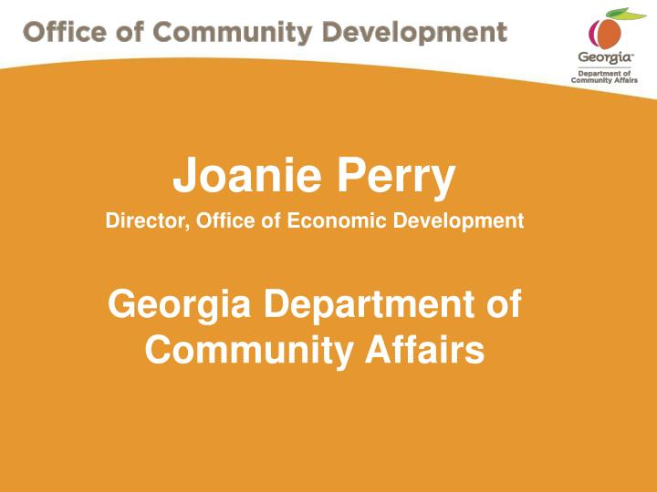 Joanie perry director office of economic development georgia department of community affairs