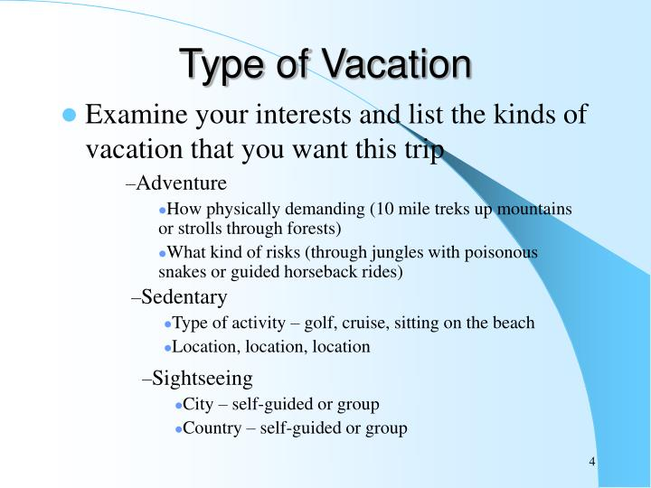 Type of Vacation