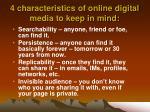4 characteristics of online digital media to keep in mind