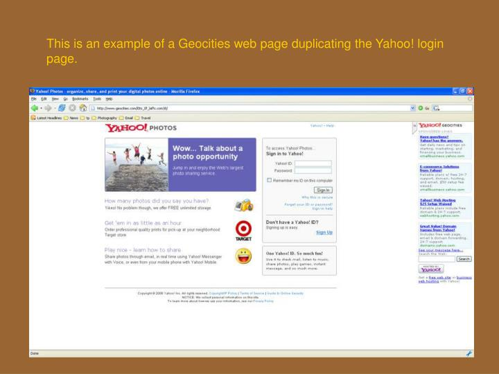 This is an example of a Geocities web page duplicating the Yahoo! login page.
