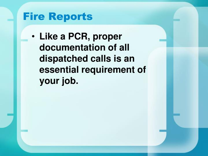 Fire Reports