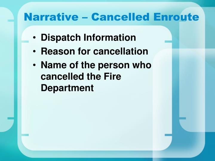 Narrative – Cancelled Enroute